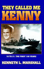 They Called Me Kenny by Kenneth L. Marshall (Paperback, 2004)