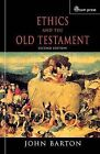 Ethics and the Old Testament by John Barton (Paperback, 2003)