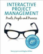 Interactive Project Management: Pixels, People, and Process Voices That Matter