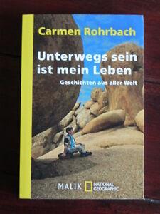 Carmen Rohrbach - Unterwegs sein ist mein Leben (Malik / Piper Tb, 2012) - <span itemprop='availableAtOrFrom'>Altlandsberg, Deutschland</span> - Carmen Rohrbach - Unterwegs sein ist mein Leben (Malik / Piper Tb, 2012) - Altlandsberg, Deutschland