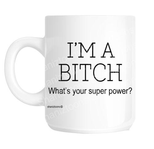 Bitch Funny Gift Mug shan1110