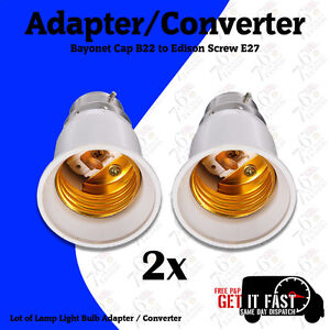 2X LAMP LIGHT BULB BAYONET CAP B22 TO EDISON SCREW E27 ADAPTER CONVERTER CE APPR