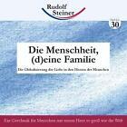 Die Menschheit - (d)eine Familie von Rudolf Steiner