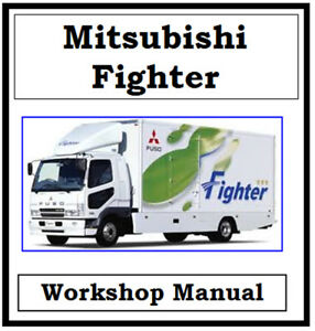 mitsubishi fuso fighter truck 2003 2010 workshop manual on cd or rh ebay com au Mitsubishi Montero Engine Manual Mitsubishi Fuso Engine Manual