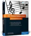 SAP Process Orchestration von Roberto Viana Blanco und John Mutumba Bilay (2015, Gebundene Ausgabe)