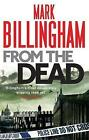 From The Dead by Mark Billingham (Paperback, 2011)