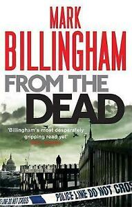 From-The-Dead-Tom-Thorne-Novels-Billingham-Mark-Very-Good-Book