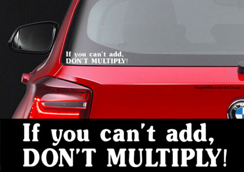 BUMPER FUNNY GRAPHICS DON/'T MULTIPLY VINYL DECAL STICKER FOR CAR WINDOW