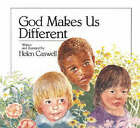 God Makes Us Different by Helen Caswell (Paperback, 1988)