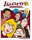 Seriously... by Greg Evans (Paperback / softback, 2008)