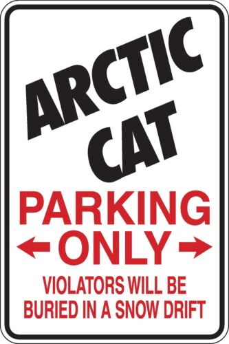 Artic Cat Parking Only Funny Novelty Stickers JDM Euro Lrg SM1-420