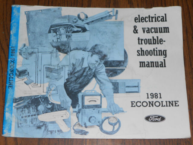 1981 Ford Econoline Van Wiring And Vacuum Diagram Shop Manual    Original