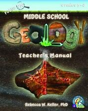 Real Science-4-Kids: Focus on Middle School Geology Teacher's Manual by Rebecca W. Keller (2013, Paperback)