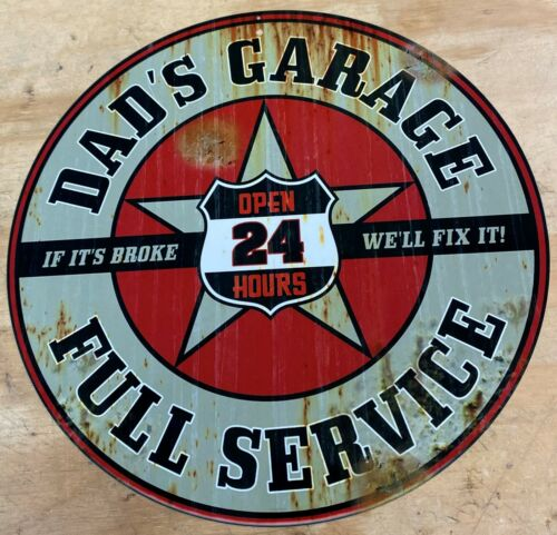 Nostalgic Dads Garage Open Full Service 24 hrs  Aluminum Metal Sign 12/""