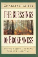 The Blessings Of Brokenness C. Stanley Brand Hardcover Book Best Ebay Price