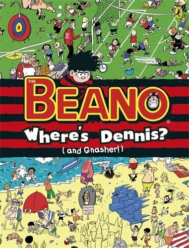Where's Dennis? (and Gnasher!): The Beano Search-and-Find,