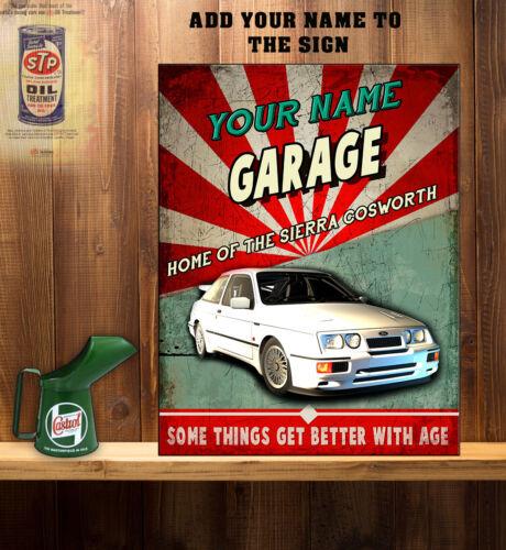 PERSONALISED FORD SIERRA COSWOTH RS GARAGE WORKSHOP Vintage  Metal Wall Sign