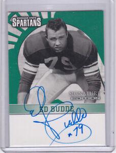 ED BUDDE MSU MICHIGAN STATE SPARTANS 2003 TK LEGACY CERT AUTO AUTOGRAPH CARD