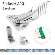 Einfasser A10 Bandbreite zu Fertigbreite zur AUSWAHL  # powered by nahttechnik