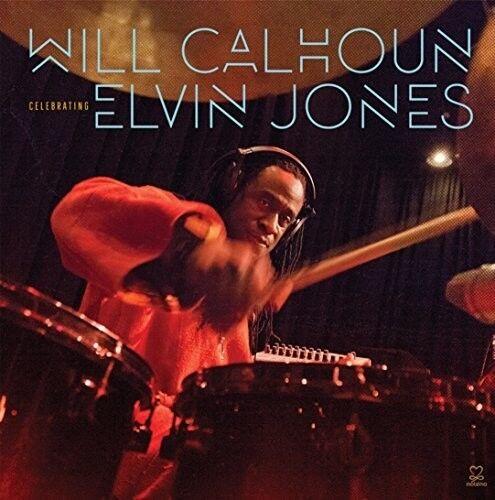 Will Calhoun - Celebrating Elvin Jones [New CD]