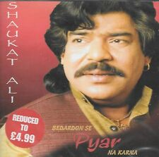 SHAUKAT ALI - BEDARDON SE PYAR NA KARNA -NEW SOUND TRACK CD - FREE UK POST
