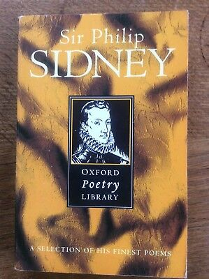 Intelligent Sir Philip Sidney Oxford Poetry Library Selection Of His Finest Poems