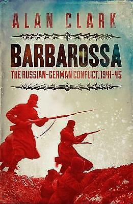 1 of 1 - Barbarossa: The Russian German Conflict: The Russian G..., Clark, Alan Paperback