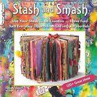 Stash & Smash  : Art Journal Ideas by Cindy Shepard (Paperback / softback)