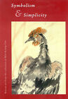 Symbolism and Simplicity: Korean Art from the Collection of Won-Kyung Cho by Ken Vos (Paperback, 2002)
