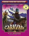 Caravan by R A Montgomery (Paperback / softback, 2007)