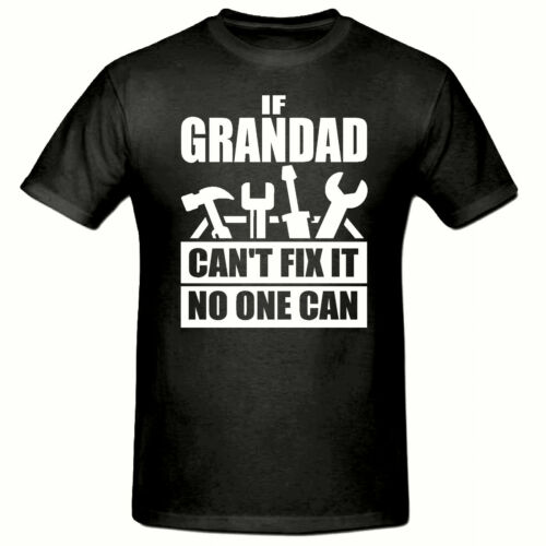Grandad Fix it Men/'s Funny Slogan T-Shirt,SM-3XL, Tee Shirt,Fathers Day Black