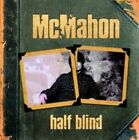 Half Blind 5037300785158 by McMahon CD