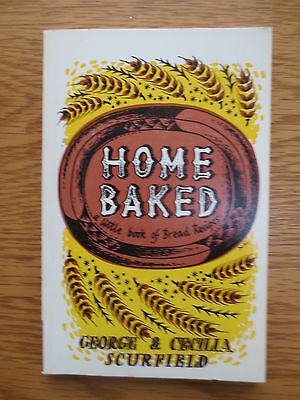 Vintage BAKING COOKERY BOOK Home Baked Bread Recipes Scurfield 1970s Cooking
