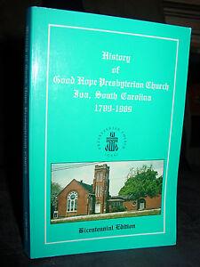 History-of-Good-Hope-Presbyterian-Church-Iva-South-Carolina-1789-1989-Rare