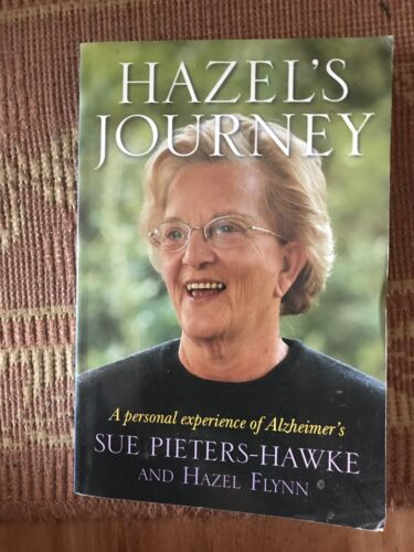 1 of 1 - Hazels Journey: A Personal Experience of Alzheimers Sue Pieters-Hawke Paperback