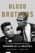 Blood Brothers: The Fatal Friendship Between Muhammad Ali and Malcolm X  (ExLib)