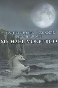 The-White-Horse-of-Zennor-and-other-stories-Morpurgo-Michael-Very-Good-Book