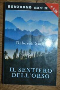 DEBORAH-SMITH-IL-SENTIERO-DELL-039-ORSO-ED-SONZOGNO-ANNO-2002-PS