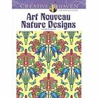 Creative Haven Art Nouveau Nature Designs Coloring Book by Marty Noble (Paperback, 2015)