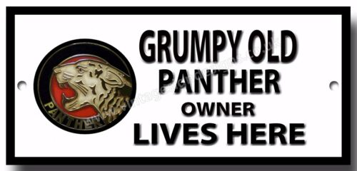 GRUMPY OLD PANTHER OWNER LIVES HERE METAL SIGN.PANTHER MOTORCYCLElogo