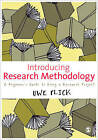 Introducing Research Methodology: A Beginner's Guide to Doing a Research Project by Uwe Flick (Paperback, 2011)