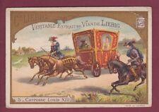 Chromo 091214 LIEBIG - Carrosse LOUIS XIII - monarchie royauté noblesse cheval