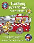 Amazing Machines Flashing Fire Engines Activity Book by Tony Mitton (Paperback, 2016)