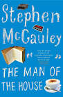 The Man of the House by Stephen McCauley (Paperback, 2006)