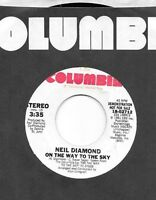 Neil Diamond 45 On The Way To The Sky 1981 Dj Promo Mint Unplayed Usa