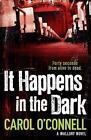 It Happens in the Dark von Carol O'Connell (2014, Taschenbuch)