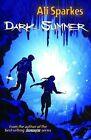 Dark Summer by Ali Sparkes (Paperback, 2009)