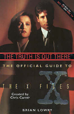 """""""AS NEW"""" Lowry, Brian, The Truth is Out There: Truth Is Out There v. 1 (X Files)"""
