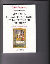 « L'Affaire » de David et Bethsabée  Et la généalogie du Christ  Par Maria Besan