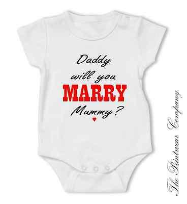 Daddy will you marry Mummy Proposal Baby Grow Bodysuit Vest Top Boy Girl